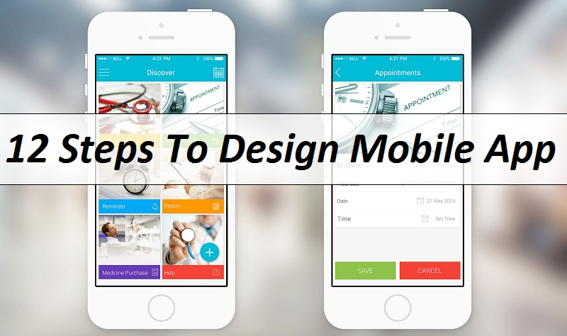 How To Design Mobile App? 12 Steps to Follow While Designing Mobile App