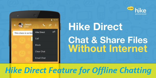 How To Use HiKE Direct! Hike Direct Feature for Offline Chatting