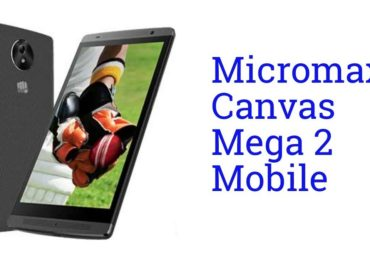 Top 5 Rivals & Competitors of Micromax Canvas Mega 2