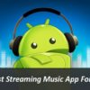 Popular Streaming Music App For Android
