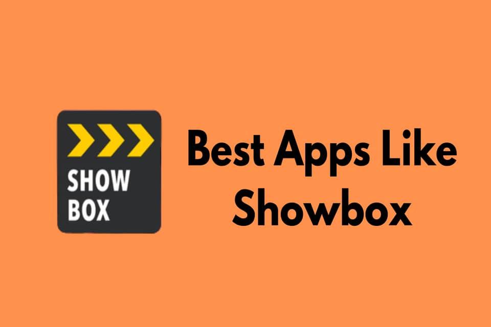 Apps like Showbox alternatives 2020