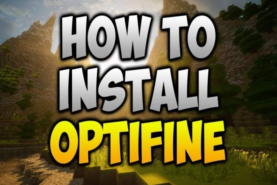 how to install optifine in minecraft