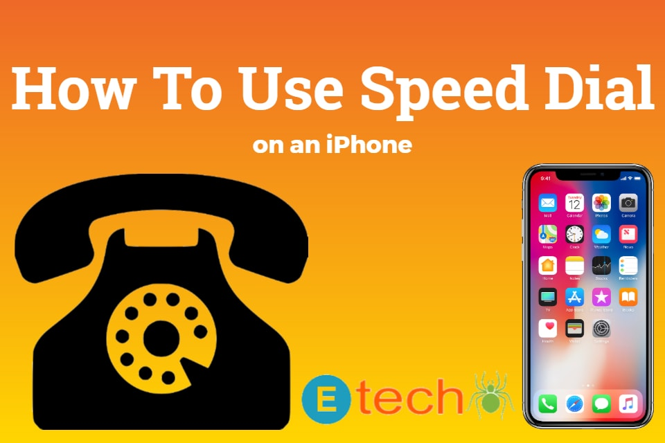 How To Use Speed Dial on an iPhone